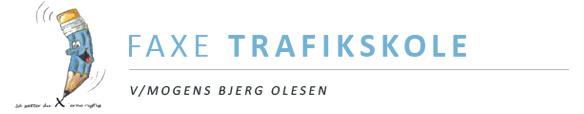 Faxe Trafikskole v/Mogens Bjerg Olesen